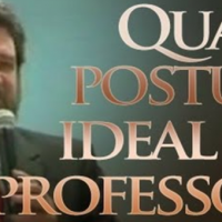 Qual a postura ideal do Professor ?